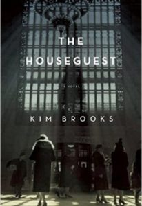 Kim Brooks- The House Guest