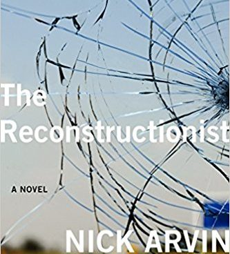 The Reconstructionist, a novel by Nick Arven